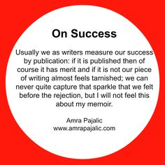 Some surprises and my version of success Memoirs, Success, Writing, Feelings, Quotes, Blog, Quotations, Blogging, Being A Writer