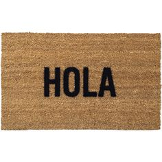 Reed Wilson Design Hola Brown Coco-Fiber Witty Doormat (£34) ❤ liked on Polyvore featuring home, outdoors, outdoor decor, accessories, outdoor ornaments, outdoor garden decor, brown door mat, friend ornament and outside door mats