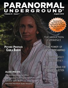 In this issue of Paranormal Underground magazine, we discuss the abduction phenomena: part 1. www.paranormalunderground.net Aliens History, Angel Guide, Dream Interpretation, Lucid Dreaming, Real People, Paranormal, The Dreamers, Real Life, Spirituality