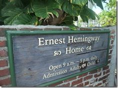 Key West and the Hemingway tour.