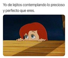 Jajaja pinche miedo le causariamos al men Funny Spanish Memes, Spanish Humor, Tumblr Love, Love Phrases, Positive Messages, Love Quotes For Him, Love Pictures, Best Memes, Kawaii Anime