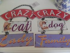 CRAZY DOG FAMILY CRAZY CAT LADY CHIC N SHABBY VINTAGE STYLE METAL WALL SIGN