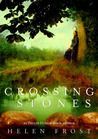 Crossing Stones - Helen Frost