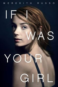 Books to read in 2016: 11. If I Was Your Girl