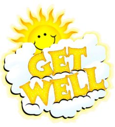 Get well Graphics comments and Scraps for Orkut and Myspace Get Well Soon Messages, Get Well Soon Quotes, Get Well Wishes, Get Well Cards, Feeling Sick, How Are You Feeling, Wish Quotes, Card Sentiments, Good Morning Good Night