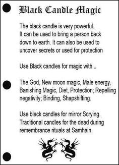 Black candle magic. I actually prefer orange or gold candles for male energy, not black.