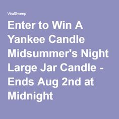 Enter to Win A Yankee Candle Midsummer's Night Large Jar Candle - Ends Aug 2nd at Midnight