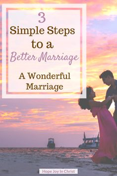 3 Simple Steps to a Better Marriage A Wonderful Marriage. How to have a better marriage, better marriage tips, better marriage quotes, better marriage challenge, wonderful marriage quotes Christian Marriage Advice Marriage GOd's Way Good Marriage Quotes, Happy Marriage Tips, Marriage Challenge, Best Marriage Advice, Healthy Marriage, Successful Marriage, Saving A Marriage, Save My Marriage, Marriage Blogs