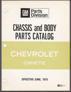 Chevrolet Corvette 1953 1975 Parts Catalog Manual Pdf Download In 2020 Chevrolet Corvette Parts Catalog Corvette
