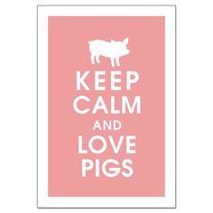 Keep Calm y cerdos de amor 13 X 19 destacados en por KeepCalmShop