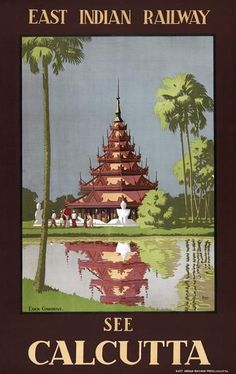See Calcutta. East Indian Railway. This vintage Calcutta travel poster shows the Burmese pagoda in Eden Gardens. East Indian Railway poster, circa 1930s. Kolkata, India vintage travel poster.  India Travel  In Our Blog much more Information http://storelatina.com/india/travelling  #indiatravel #vacaciones #feriasindia #receitasindia #vintagetravelposters