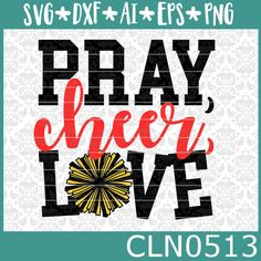 CLN0513 Pray Cheer Love Pom Pom's Cheerleader Shirt Design SVG DXF Ai Eps PNG Vector Instant Download Commercial Cut File Cricut Silhouette by CraftyLittleNodes on Etsy