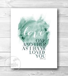 Bible Verse Typography Art Quote John 1334 love one door SpoonLily, $16,00