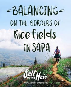 How to travel to Sapa, Vietnam #travel #vietnam #sapa #ricefields #traveling #couple #backpacking #backpack #asia #locals #beautiful #best #blog