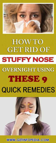 Stuffy nose refers to the situation when mucus accumulates in the nose and creates trouble in breathing. Nose Block Remedies, Stuff Nose Remedies, Cold Remedies, Health Remedies, Nose Problems, Getting Rid Of Mucus, Blocked Nose, Nasal Congestion
