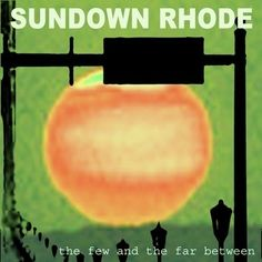 Check out Sundown Rhode on ReverbNation