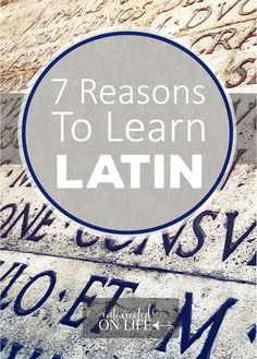 Learning Latin is a challenge, but well worth it. We are trying to study it together as a family. It is a standard in classical education. Here are 7 reasons why we are learning Latin in our homeschooling setting. Latin Language Learning, Teaching Latin, Teaching French, Foreign Language, Teaching Spanish, Language Study, Teaching Tips, Language Arts, Latin Grammar