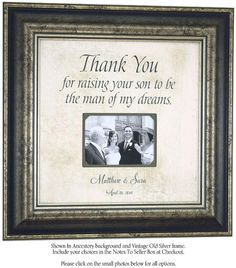 Wedding Gift To Groom Parents, Thank You For Raising The Man of My Dreams, Personalized Picture Frame, Mother of the Groom, 16 X 16