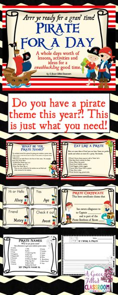 Pirate for the Day: Lessons and Activities Have you ever wanted to be a pirate? Here is your chance to be the captain of your own crew. Then, come aboard Matey. this be all ye wil' need fer a gran' Pirate Day! Pirate for the Day is a fun filled day wher Pirate Day, Pirate Life, Pirate Theme, Pirate Birthday, Pirate Dress Up, School Themes, Classroom Themes, Teach Like A Pirate, Pirate Activities