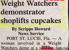 Oh the things a woman will do from lack of chocolate! Funny Headlines, Headlines Today, Funny Ads, Funny Signs, The Funny, Hilarious, Newspaper Funnies, Newspaper Headlines, Weird News