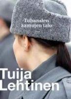 Tuija Lehtinen: Tuhansien aamujen talo