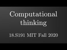 18.S191 Introduction to Computational Thinking Computational Thinking, Professor, 18th, Coding, Programming, Youtube, Reading, Teacher, Computer Programming
