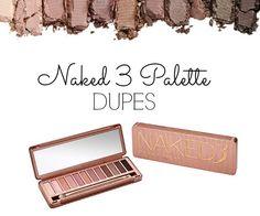 BEST Naked Palette 3 Dupes!