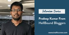 TCBI 05: Interview With Pradeep Kumar From HellBound Bloggers Online Interview