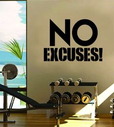 No Excuses The latest in home decorating. Beautiful wall vinyl decals, that are simple to apply, are a great accent piece for any room, come in an array of colors, and are a cheap alternative to a cus