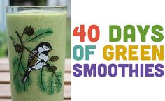 40 Days of Green Smoothies by Becky Striepe Kickstart your mornings with this 40 day program designed to develop your green smoothie habit! The ingredients aren't always what you'd expect – discover how avocado can help make a smoothie creamy and how chocolate can turn it into a decadent yet healthy treat. Jump in and find out what your mornings... Becky Striepe http://www.pinterest.com/glueandglitter is member of Vegan Community Board http://www.pinterest.com/heidrunkarin/vegan-community