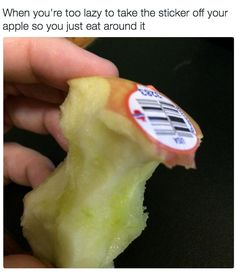 Peeling off a sticker is far too much effort in the 21st century. | 21 Of The Laziest Things People Have Ever Done To Food