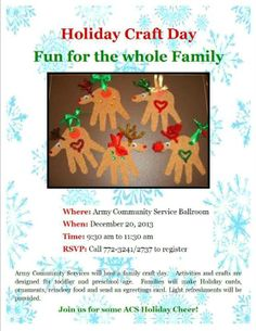 Enjoy crafty fun at the ACS Holiday Craft Day from 9:30 - 11:30 am on December 20 at Army Community Service. Activities and crafts are designed for toddler and preschool age children with help from their parent or guardian, Make Holiday cards, ornaments, and reindeer food. Light refreshments will be provided. Call 772-3241 for more information.