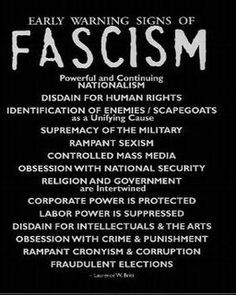 Facism   are we there yet >> ???
