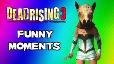 Dead Rising 3 Funny Moments Gameplay 6 - Beer Keg, Epic Walk, Mission Fa...