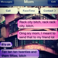 Oh Lordy Bonnie would so be this mother. With her Lil Wayne ringtone