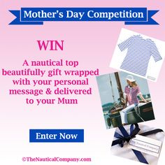 Win a #nautical #top for your mum on time for Mother's Day, http://www.thenauticalcompany.com/blog/mothers-day-competition-2016-win-a-nautical-top/,  #competition #win #nauticalfashion
