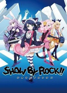 Show By Rock!! VOSTFR | Animes-Mangas-DDL