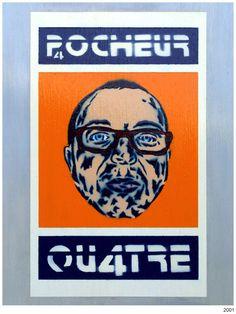 Pocheur 4. 2001 Stencil Graffiti, Stencils, Artworks, Street Art, Cover, Art Pieces, Slipcovers, Templates, Stenciling