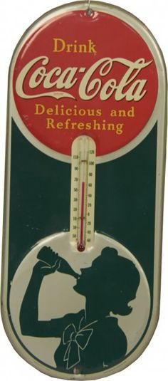 """Drink Coca Cola Delicious and Refreshing"" w/ Silhouett : Lot 278 dates to 1939"