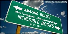 Welcome toMay I suggest…Giveaway Hophosted byStuck In Books We're suggesting some Amazing and Incredible books to read!There's a giveaway at every blog so visit them all and …
