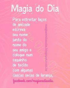 Magia no Dia a Dia: Magia do Dia: amizade