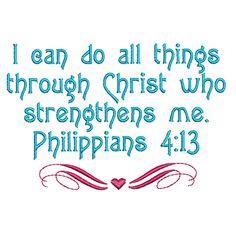 PHILIPPIANS 4:13 Free Bible Verse Machine Embroidery Design