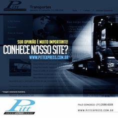 Quem aí já conhece o nosso site?  Lá você pode conhecer toda a nossa história e ainda solicitar diversos serviços.  Acessa aí:  http://www.pittexpress.com.br/index.html