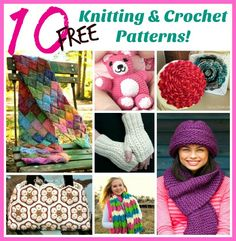 10 Free Knitting and Crochet Patterns!