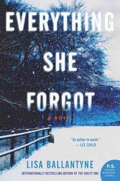 Everything she forgot : a novel - Peabody West Branch