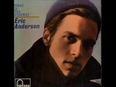 Eric Andersen - Looking Glass Eric Andersen, I Want To Know, Double Take, Folk Music, Savage, Albums, Musicians, Youtube, Ears