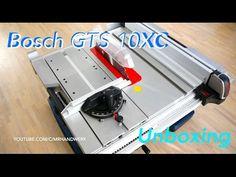 Unboxing Bosch GTS 10 XC Professional German / Meine erste Tischkreissäge - YouTube