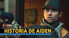 Watch Dogs - La Historia de Aiden (Español) [Trailer]