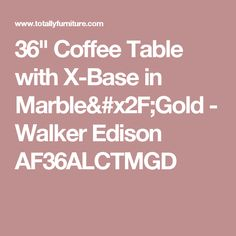 """36"""" Coffee Table with X-Base in Marble/Gold - Walker Edison AF36ALCTMGD"""
