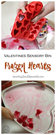 Valentine's Sensory Bin for Preschoolers - Fun with Frozen Hearts! Teaching 2 and 3 Year Olds